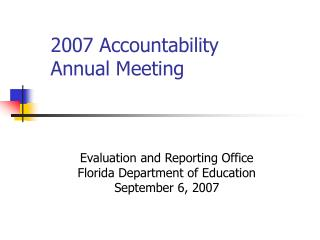 2007 Accountability Annual Meeting