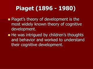 Piaget 1896 - 1980