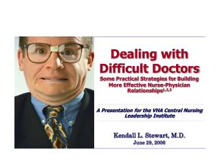 Dealing with Difficult Doctors Some Practic