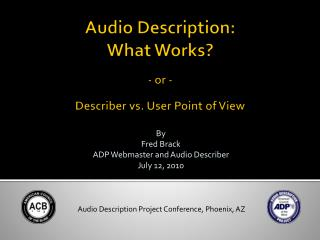 Audio Description: What Works