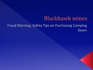 Fraud Warning: Safety Tips on Purchasing Camping Gears