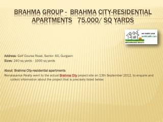 Brahma City | Brahma City Gurgaon | www.renrealty.in