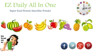 Ez daily all in one super protien smoothie powder