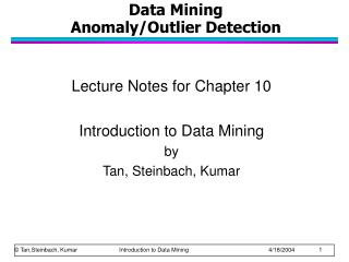 Data Mining AnomalyOutlier Detection