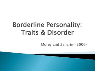 Defining the Mechanisms of Borderline Personality Disorder