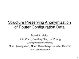 Structure Preserving Anonymization of Router Configuration Data