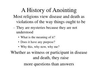 A History of Anointing