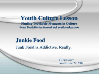 Youth Culture Lesson Finding Teachable Moments in Culture