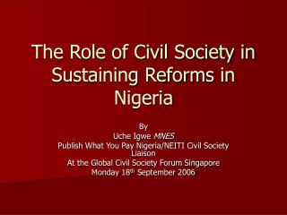 The Role of Civil Society in Sustaining Reforms in Nigeria
