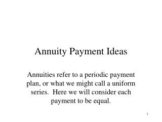 Annuity Payment Ideas