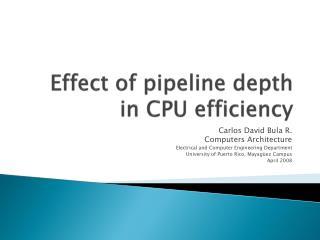 Effect of pipeline depth in CPU efficiency