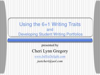 Using the 61 Writing Traits  and  Developing Student Writing Portfolios