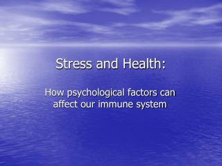 Stress and Health:
