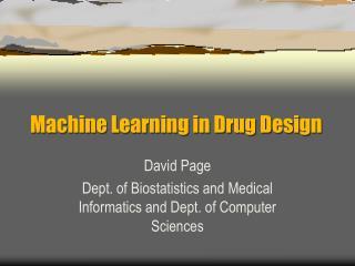 Machine Learning in Drug Design