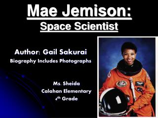 Mae Jemison: Space Scientist