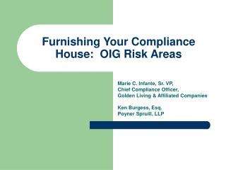 Furnishing Your Compliance House:  OIG Risk Areas