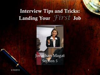 Interview Tips and Tricks: Landing Your First Job