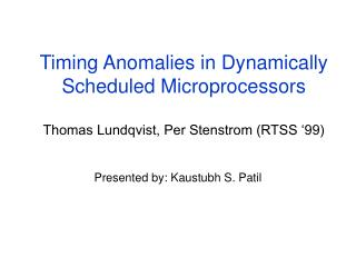 Timing Anomalies in Dynamically Scheduled Microprocessors