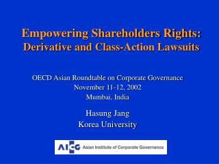 Empowering Shareholders Rights: Derivative and Class-Action Lawsuits