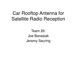 Car Rooftop Antenna for Satellite Radio Reception