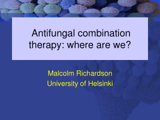 Antifungal combination therapy: where are we