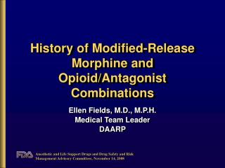 History of Modified-Release Morphine and OpioidAntagonist ...