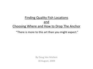 Finding Quality Fish Locations and Choosing Where and How to ...