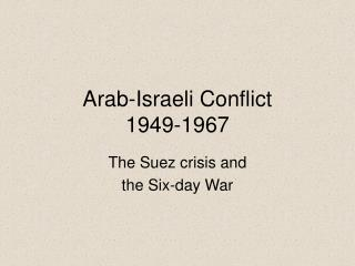 Arab-Israeli Conflict 1949-1967