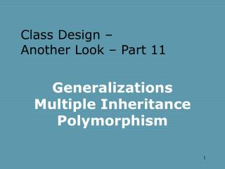 Generalizations Multiple Inheritance Polymorphism