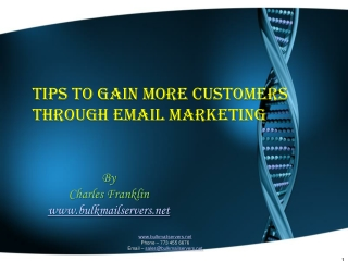 TIPS TO GAIN MORE CUSTOMERS THROUGH EMAIL MARKETING