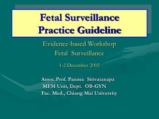 Fetal Surveillance Practice Guideline