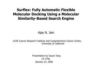 Surflex: Fully Automatic Flexible Molecular Docking Using a ...