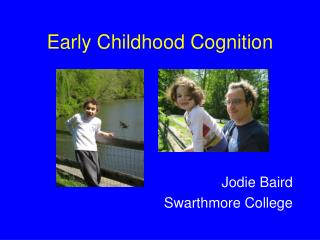 Early Childhood Cognition