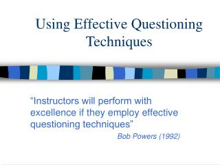 Using Effective Questioning Techniques
