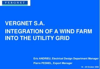 Integration of a wind farm into the utility grid