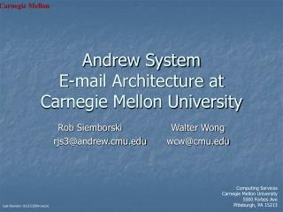 Andrew System E-mail Architecture at Carnegie Mellon University