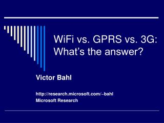 WiFi vs. GPRS vs. 3G: What