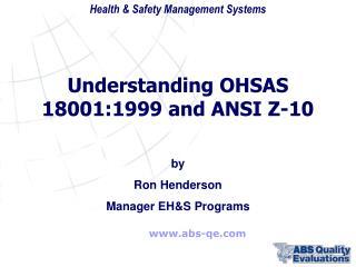 OHSAS 18001  ANSI Z-10
