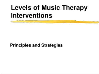 Levels of Music Therapy Interventions