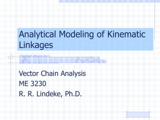Analytical Modeling of Kinematic Linkages