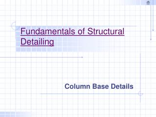 Fundamentals of Structural Detailing