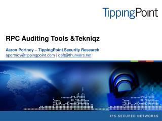 RPC Auditing Tools Tekniqz