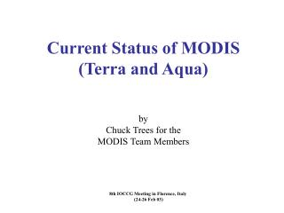 Brief MODIS History