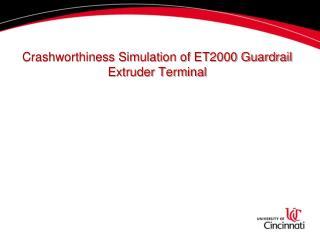 Crashworthiness Simulation of ET2000 Guardrail Extruder Terminal
