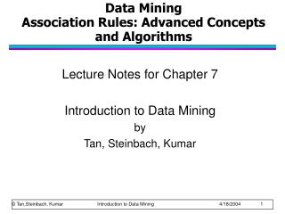 Data Mining Association Rules: Advanced Concepts and Algorithms