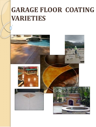 GARGAE FLOOR COATING VARIETIES