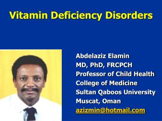 Vitamin Deficiency Disorders