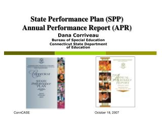 State Performance Plan SPP  Annual Performance Report APR