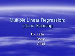 Multiple Linear Regression: Cloud Seeding