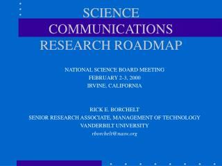 SCIENCE COMMUNICATIONS RESEARCH ROADMAP